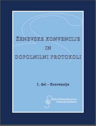 Ženevske konvencije in dopolnilni protokoli