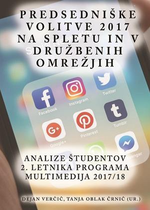 Predsedniške volitve 2017 na spletu in v družbenih omrežjih